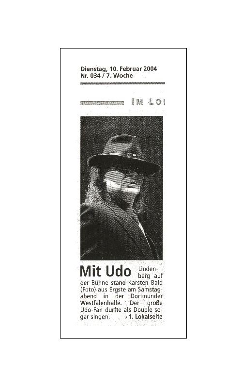 Zusammen mit dem echten Udo Lindenberg auf der Bühne - Double Karsten Bald, Atlantic Affaires Tour, Westfalenhalle Dortmund [Ruhr Nachrichten vom 10.02.2004]